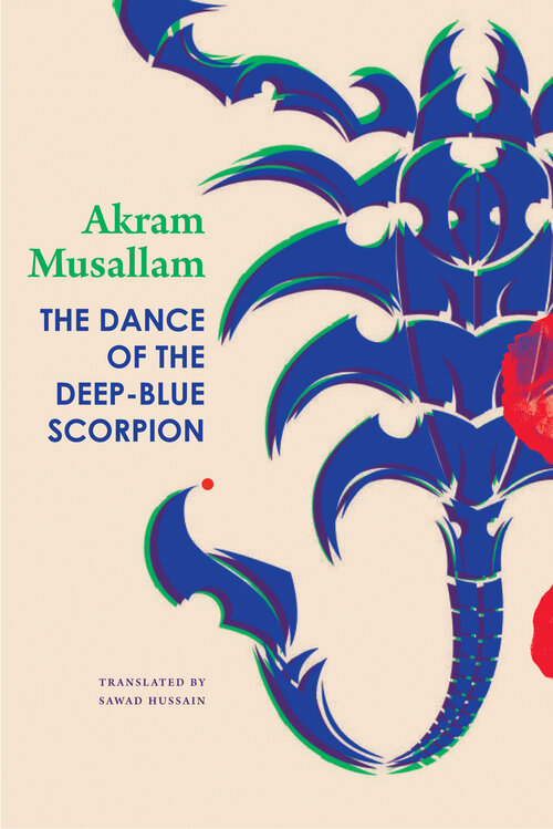 The Dance of the Deep-Blue Scorpion is available from Seagull Books.